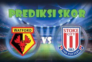 Prediksi Watford vs Stoke City 28 oktober 2017