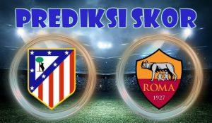 Prediksi Atletico Madrid vs Roma 23 November 2017