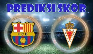 Prediksi Barcelona vs Real Murcia 30 November 2017