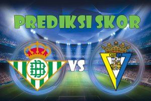 Prediksi Real Betis vs Cadiz 1 Desember 2017