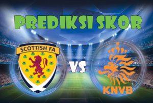 Prediksi Scotland vs Netherlands 10 November 2017