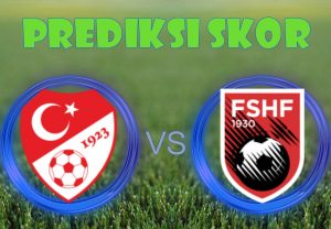 Prediksi Turkey vs Albania 14 November 2017