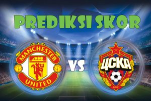 Prediksi Manchester United vs CSKA Moskow 6 Desember 2017