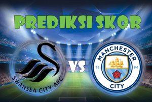 Prediksi Skor Swansea City vs Manchester City 14 Desember 2017